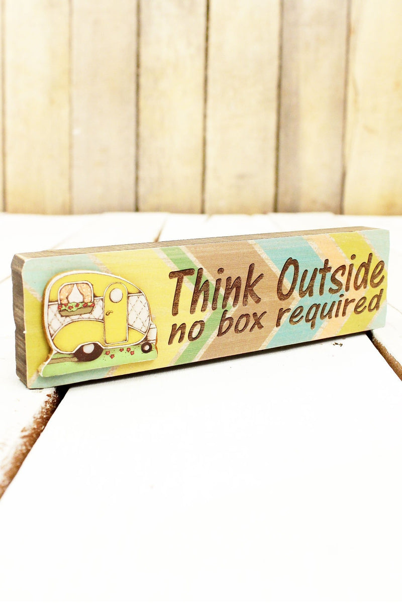 2 x 7.25 'Think Outside No Box Required' Wood Block Sign