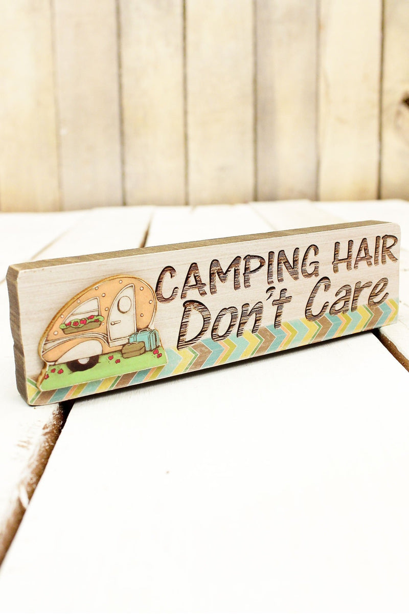 2 x 7.25 'Camping Hair Don't Care' Wood Block Sign