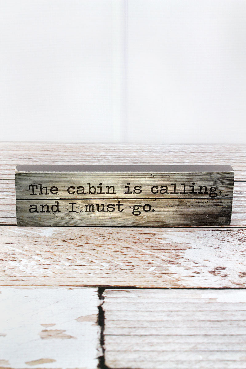 2 x 7.5 'The Cabin Is Calling' Wood Block Sign