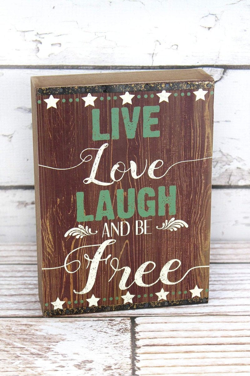8 x 5.75 'Live Love Laugh And Be Free' Wood Block Sign