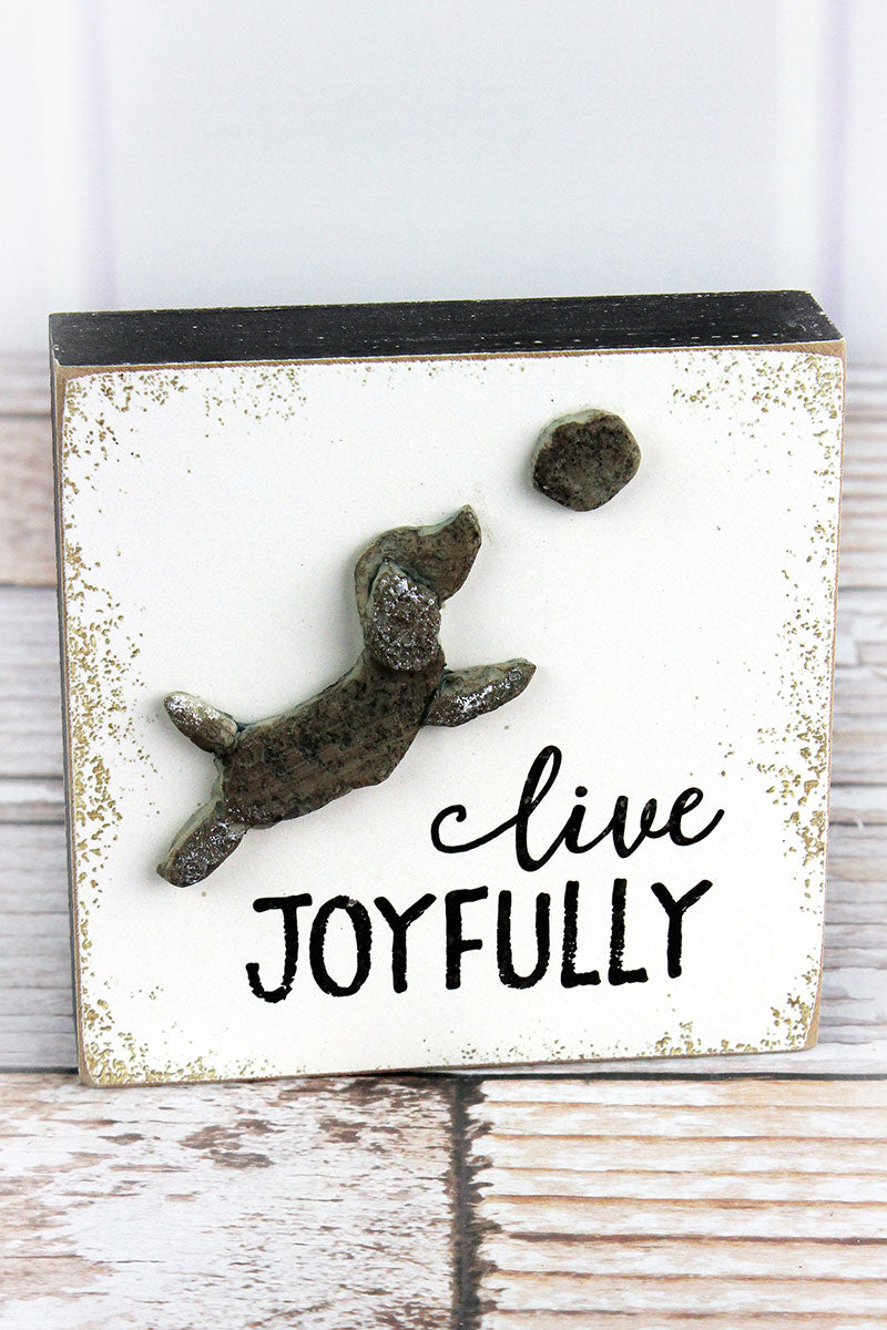 5 x 5 'Live Joyfully' Stone Dog Block Sign
