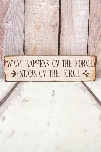 2 x 7.25 'What Happens On The Porch' Wood Tabletop Block