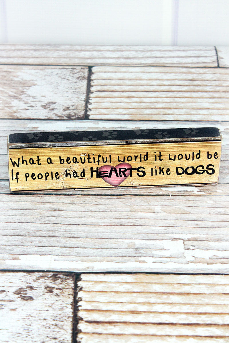 2 x 7.25 'Hearts Like Dogs' Wood Block Sign