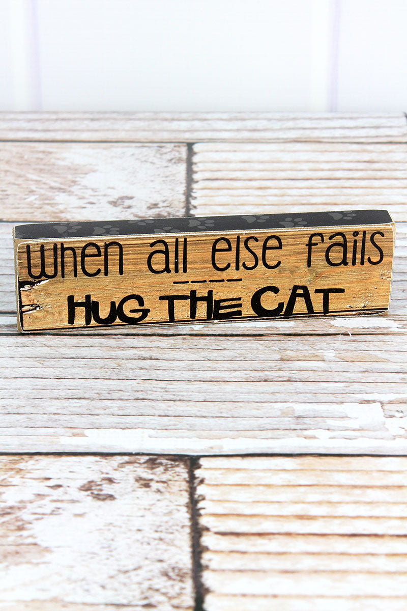 2 x 7.25 'Hug The Cat' Wood Block Sign