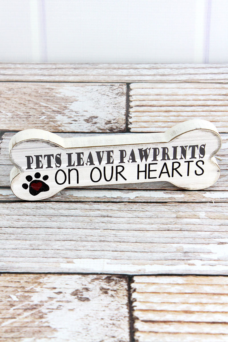 2.5 x 7.5 'Pets Leave Pawprints' Wood Dog Bone Sign