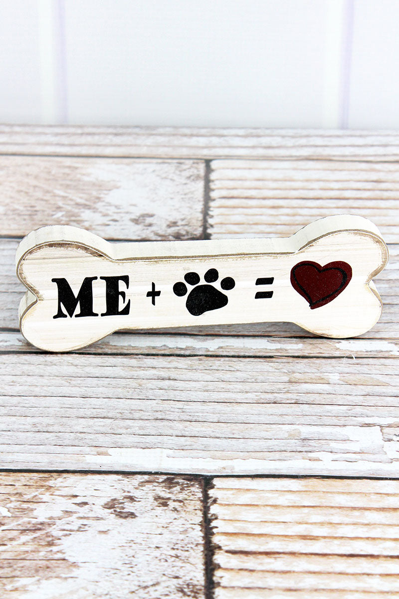 2.5 x 7.5 'Me Plus Paw Print Equals Love' Wood Dog Bone Sign