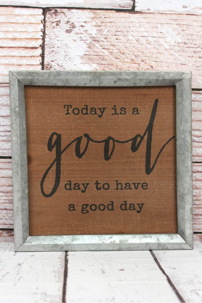 10 x 9.75 'Good Day' Metal Framed Wood Wall Sign
