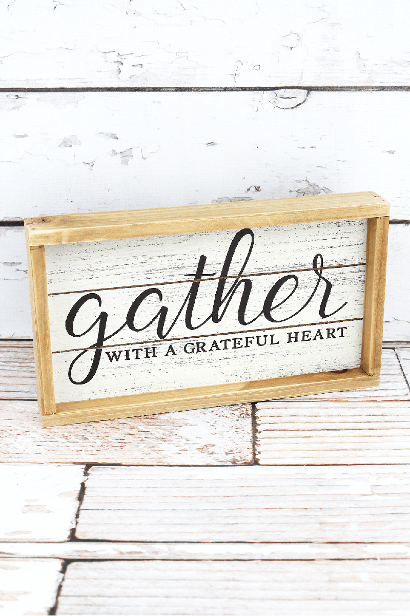 6.75 x 11.75 'Gather With A Grateful Heart' Framed Wood Sign