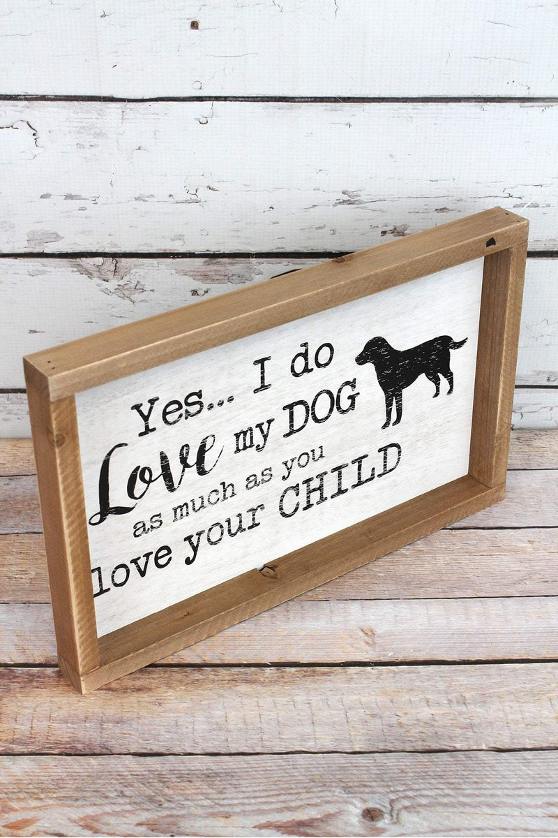 8.25 x 14 'Love My Dog' Framed Wood Box Sign