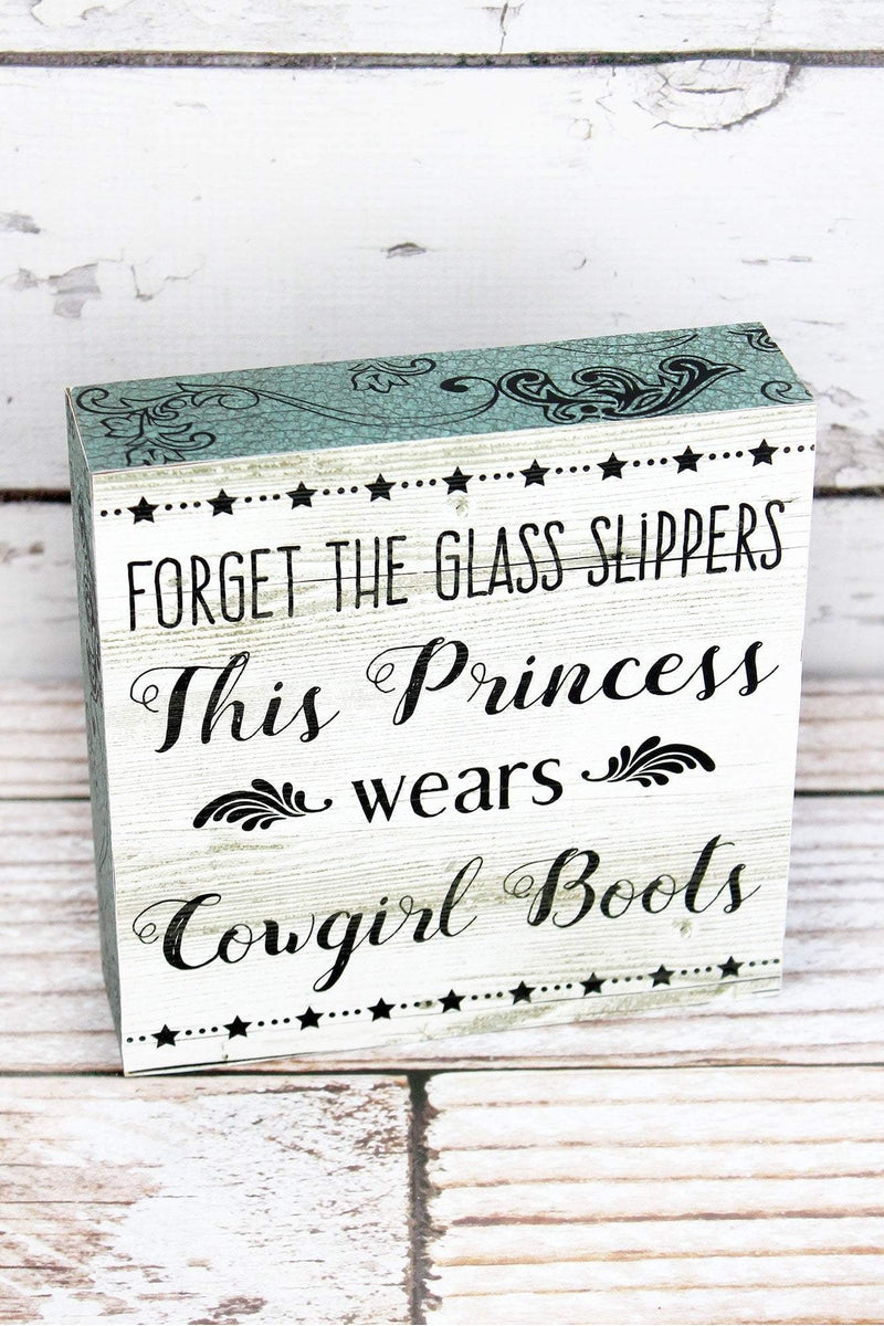 6 x 6 'This Princess Wears Cowgirl Boots' Wood Block Sign
