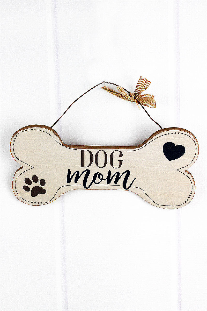 5.75 x 11.75 'Dog Mom' Wood Dog Bone Wall Sign