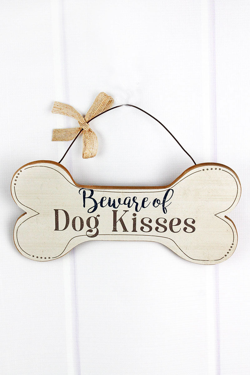 5.75 x 11.75 'Beware Of Dog Kisses' Wood Dog Bone Wall Sign
