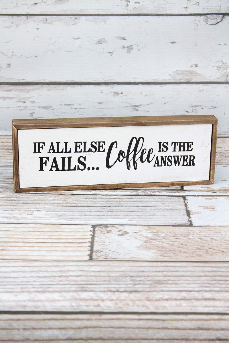 4 x 11.75 'Coffee Is The Answer' Wood Box Sign