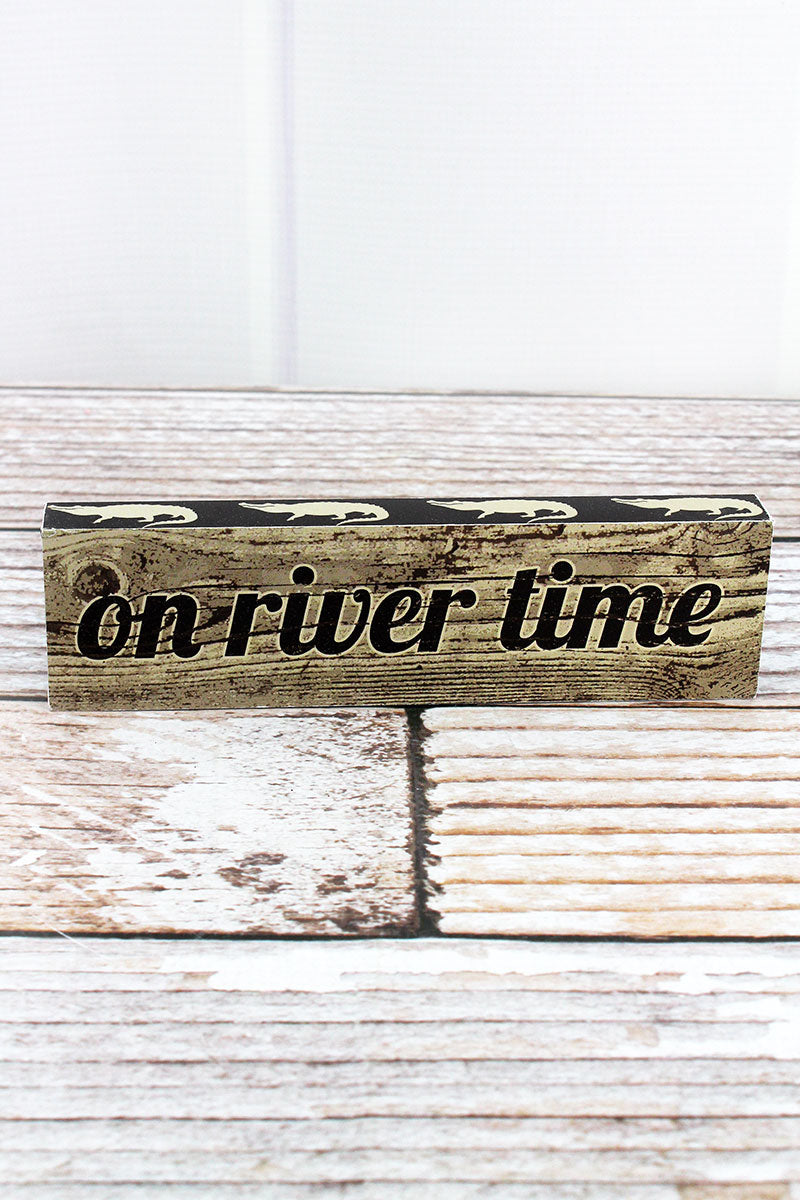2 x 7.25 'On River Time' Wood Block Sign