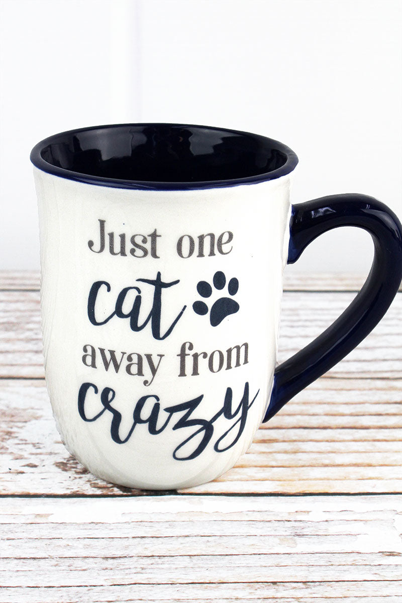 Ceramic 'Just One Cat Away From Crazy' Mug