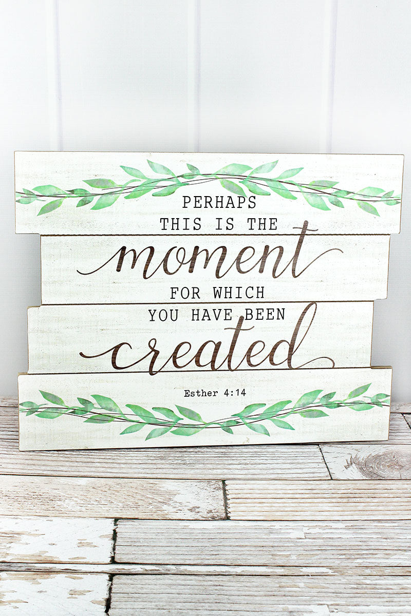 15.5 x 20 'Perhaps This Is The Moment' Wood Slat Wall Sign