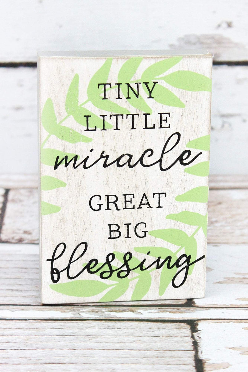 6 x 4 'Tiny Little Miracle' Wood Block Sign