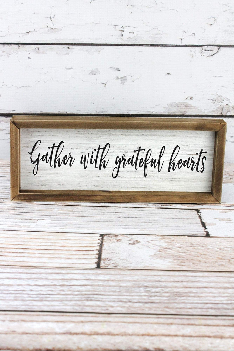 4.5 x 11.75 'Gather With Grateful Hearts' Framed Wood Sign