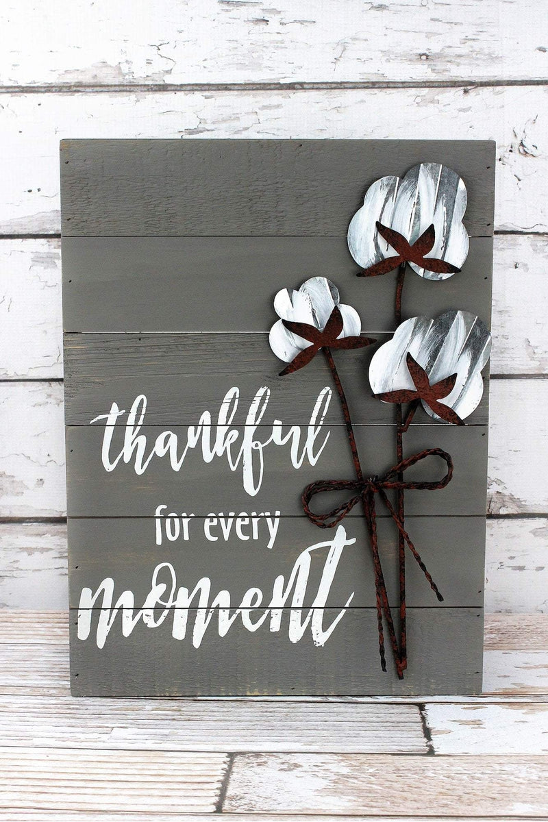 15.75 x 12 'Thankful For Every Moment' Cotton Wall Sign