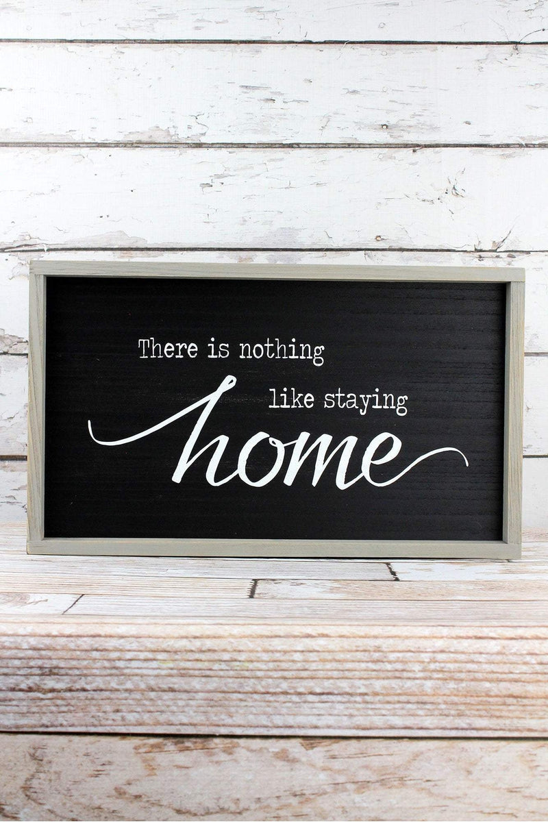 11.75 x 19.75 'Staying Home' Framed Wood Wall Sign