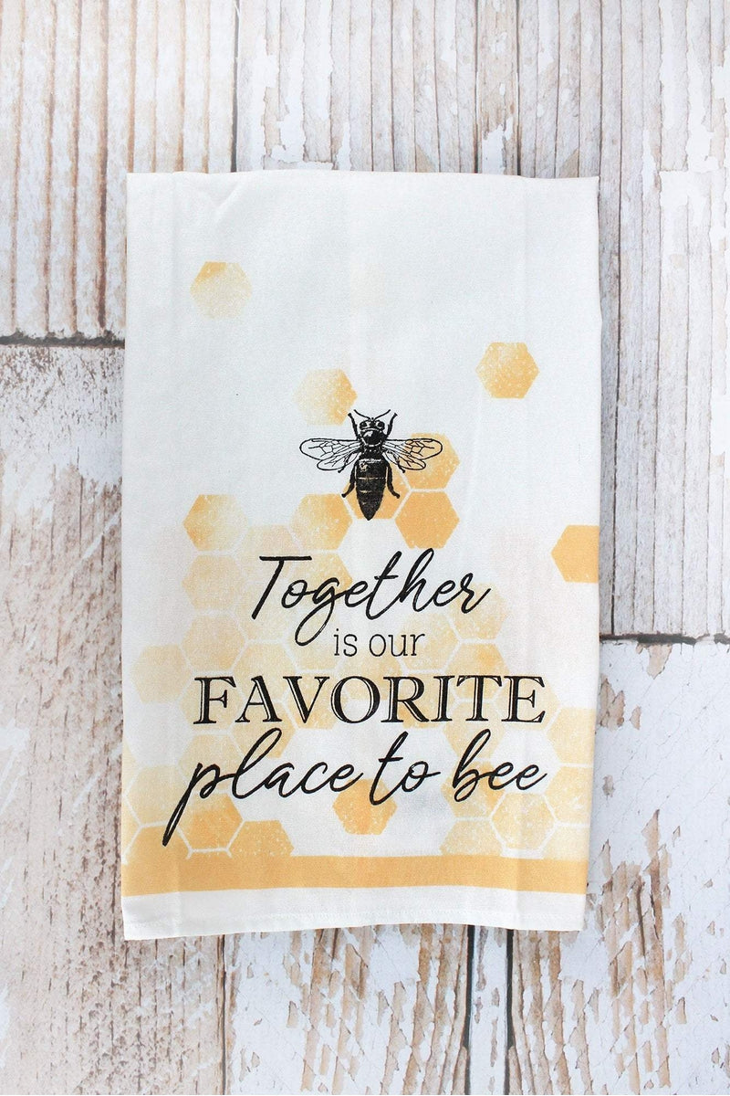 Together Is Our Favorite Place To Bee Tea Towel