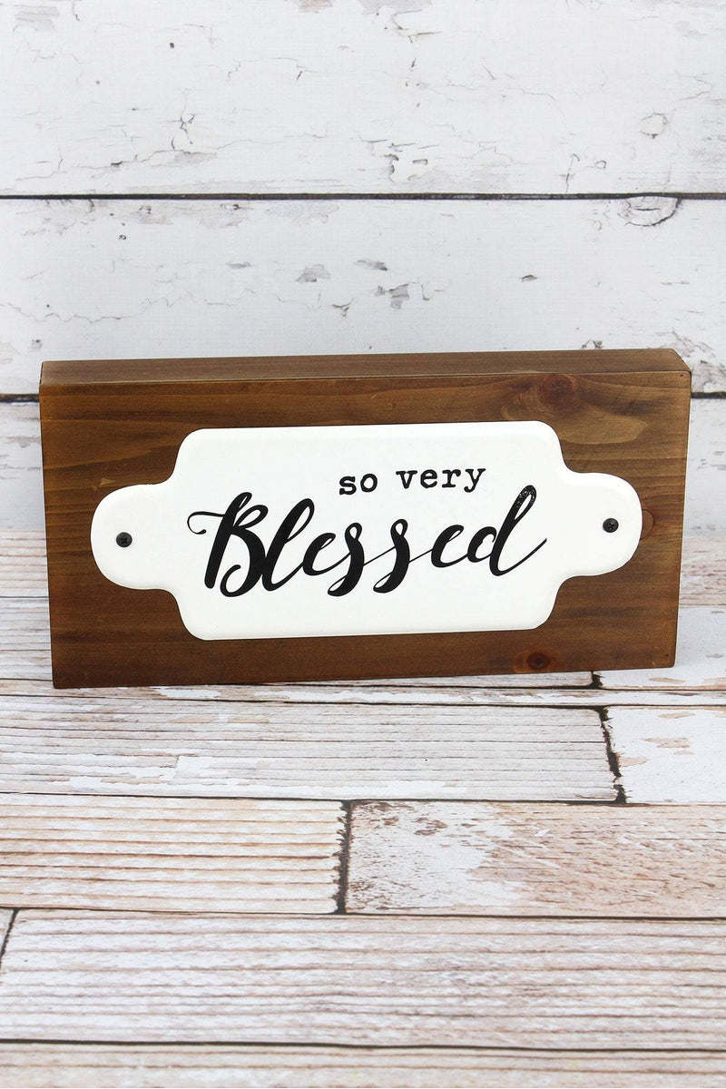 6.5 x 13 'So Very Blessed' Wood and Enamel Sign
