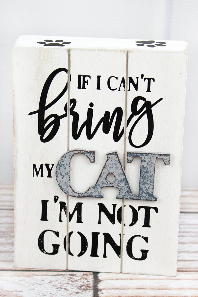 7 x 5 'Bring My Cat' Wood Block Sign