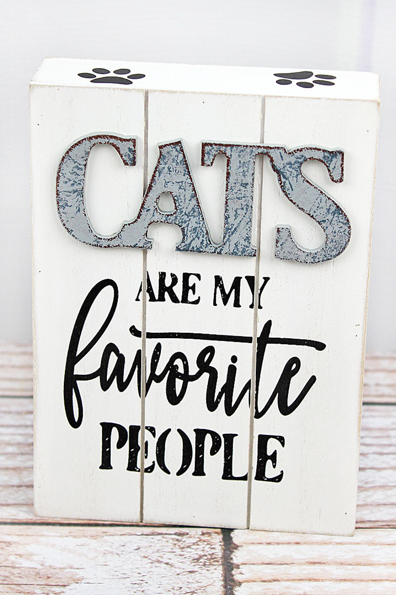 7 x 5 'Cats Are My Favorite People' Wood Block Sign