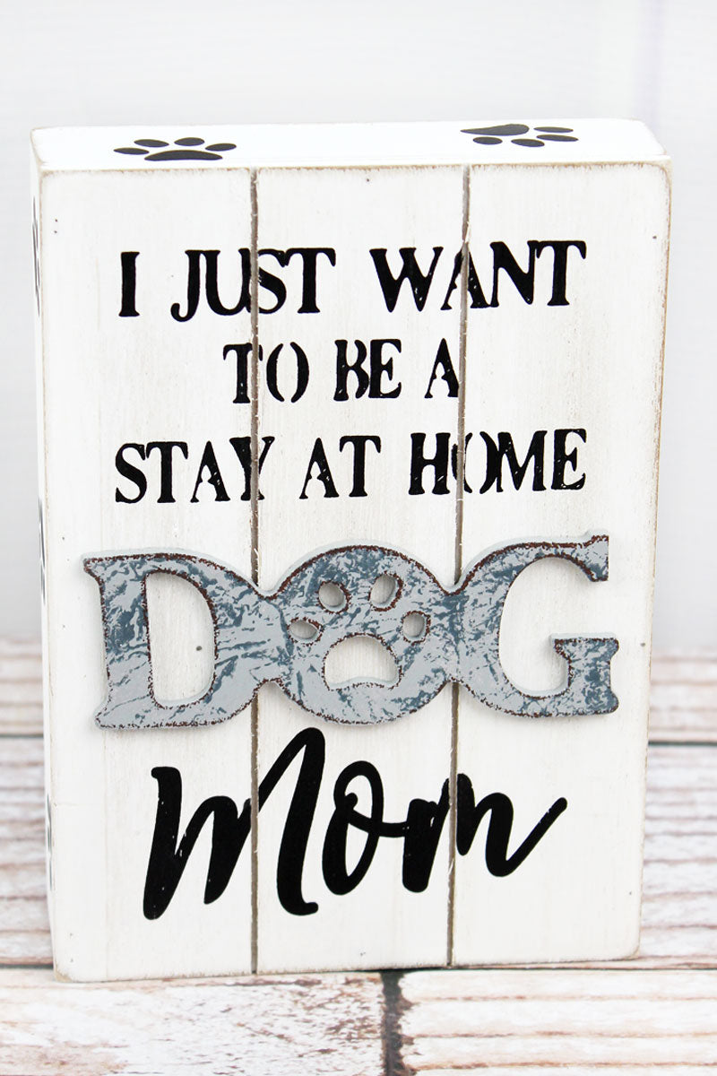 7 x 5 'Dog Mom' Wood Block Sign
