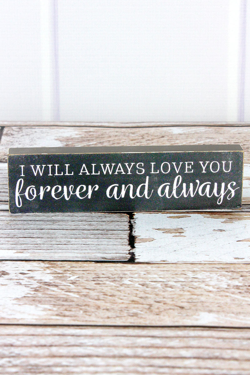 2 x 7.25 'Forever and Always' Wood Block Sign