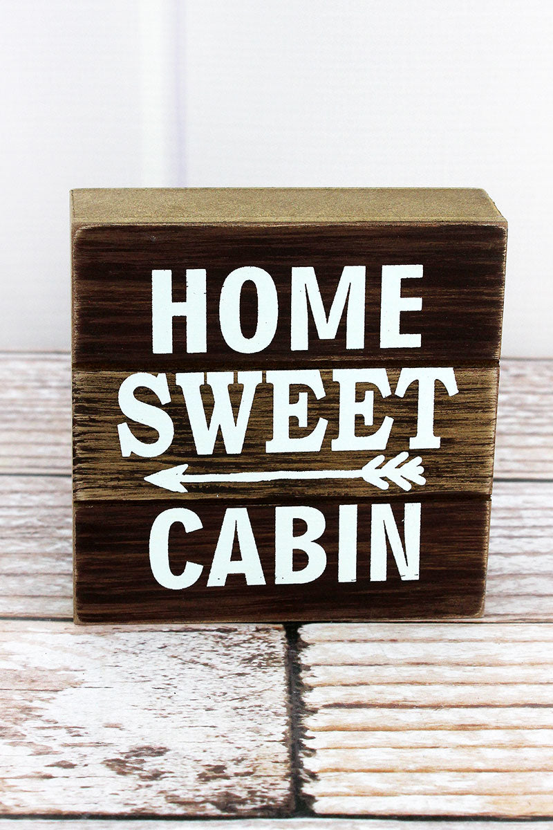 4.5 x 4.5 'Home Sweet Cabin' Wood Block Sign