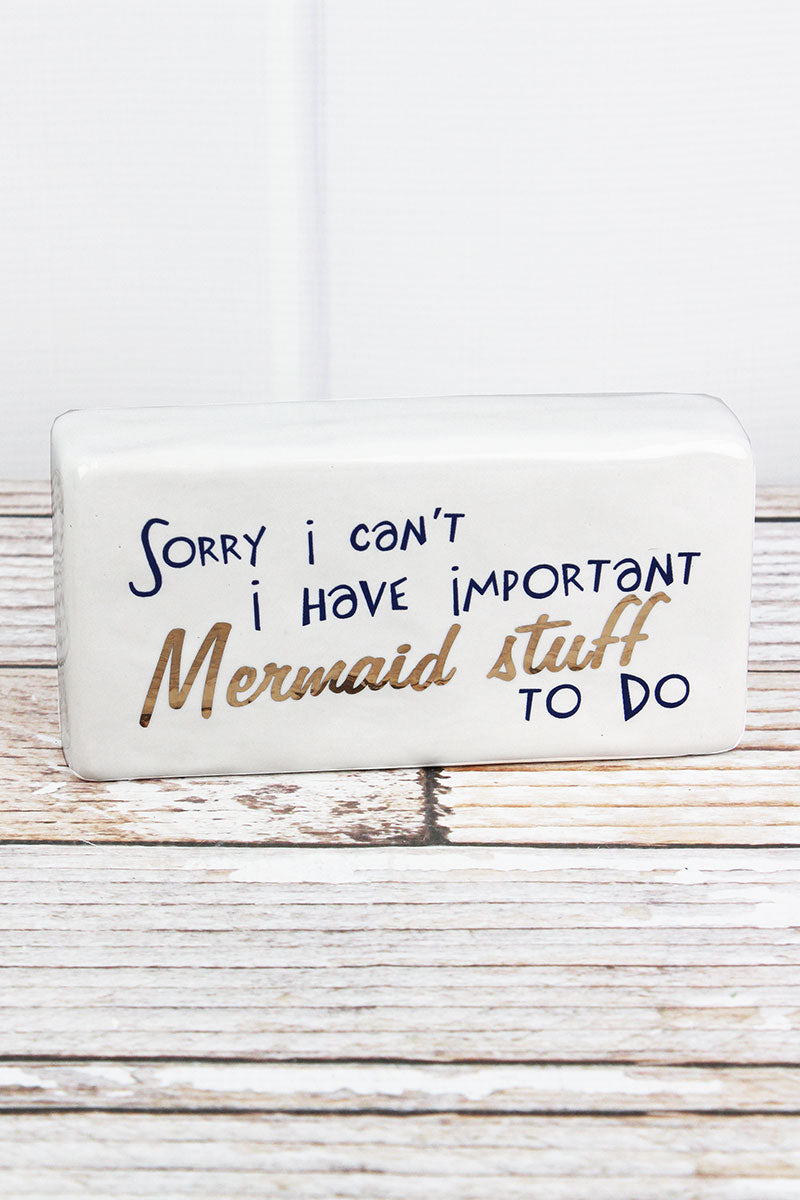 3.25 x 6.5 'Important Mermaid Stuff' Ceramic Tabletop Block Sign