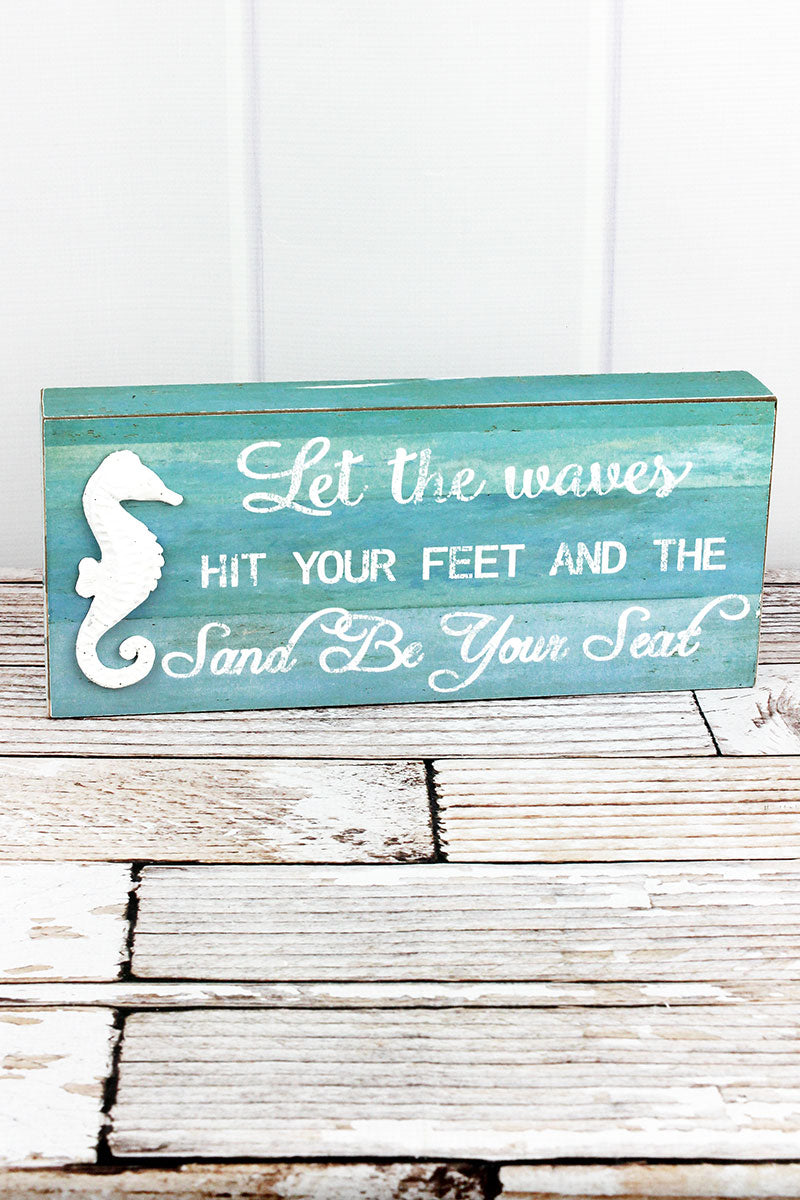 6 x 14 'Waves Hit Your Feet' Wood Box Sign