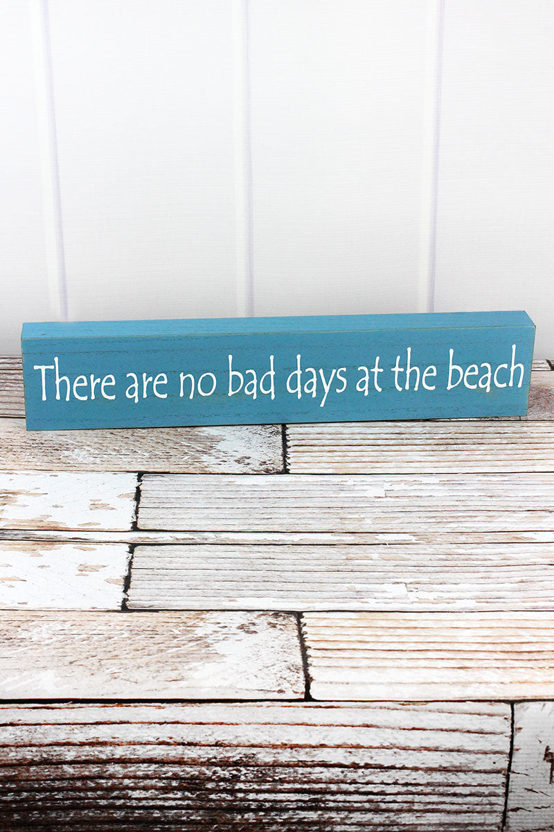 3.75 x 19 'There Are No Bad Days At The Beach' Wood Box Sign