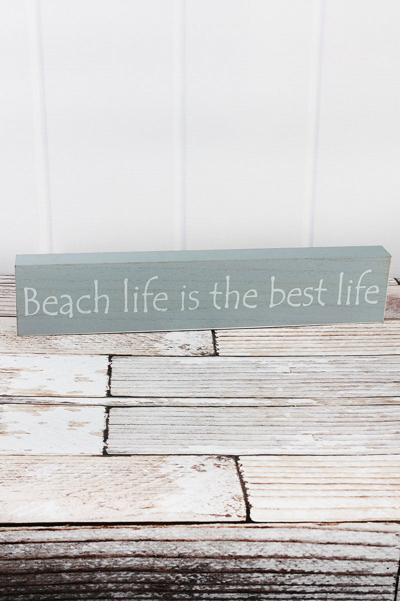 3.75 x 19 'Beach Life Is The Best Life' Wood Box Sign
