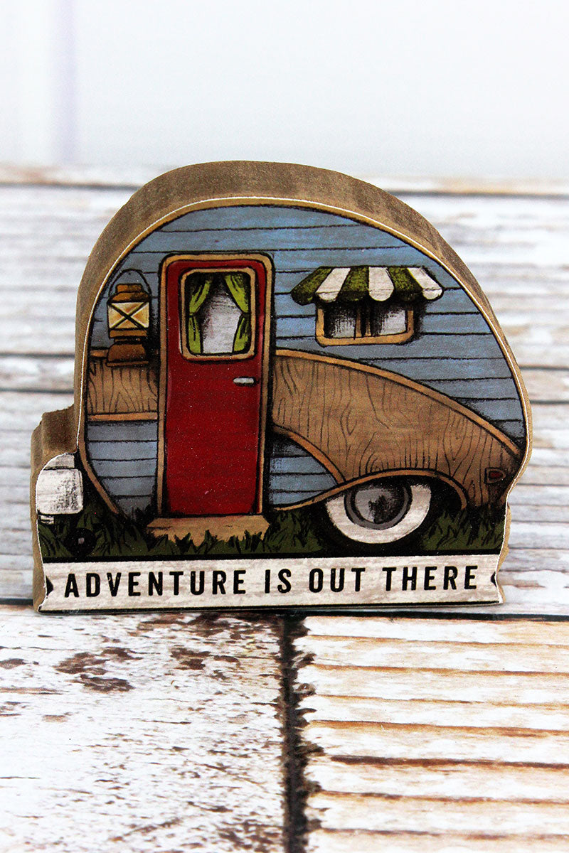3.5 x 4 'Adventure Is Out There' Wood Camper Tabletop Sign