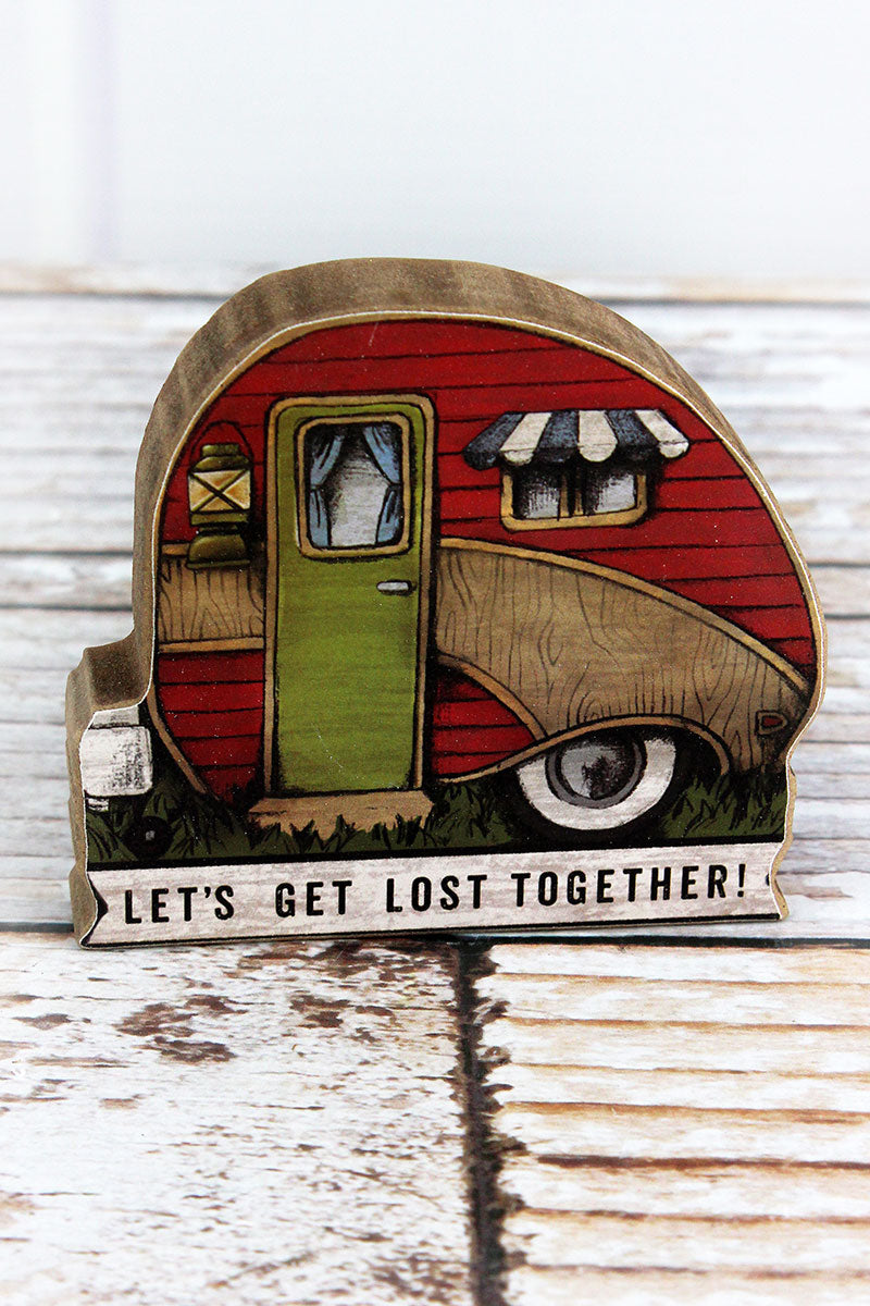 3.5 x 4 'Let's Get Lost Together' Wood Camper Tabletop Sign