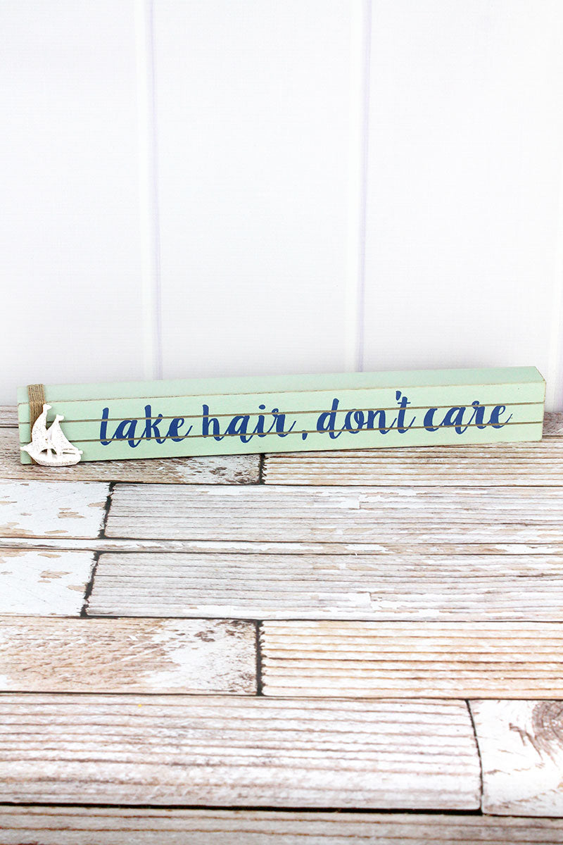 2.25 x 19 'Lake Hair, Don't Care' Wood Box Sign