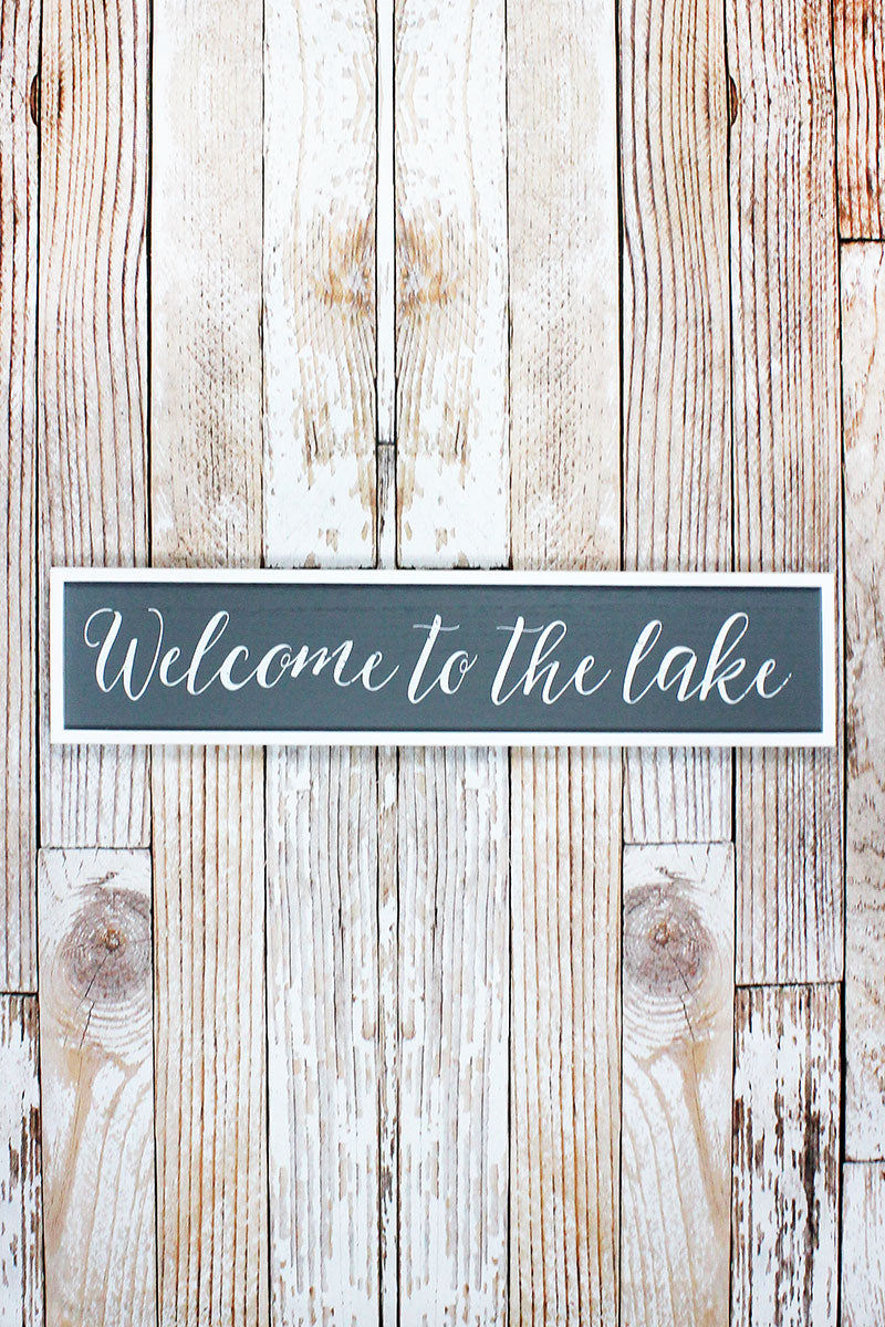 6.5 x 30 'Welcome To The Lake' Wood Framed Wall Sign