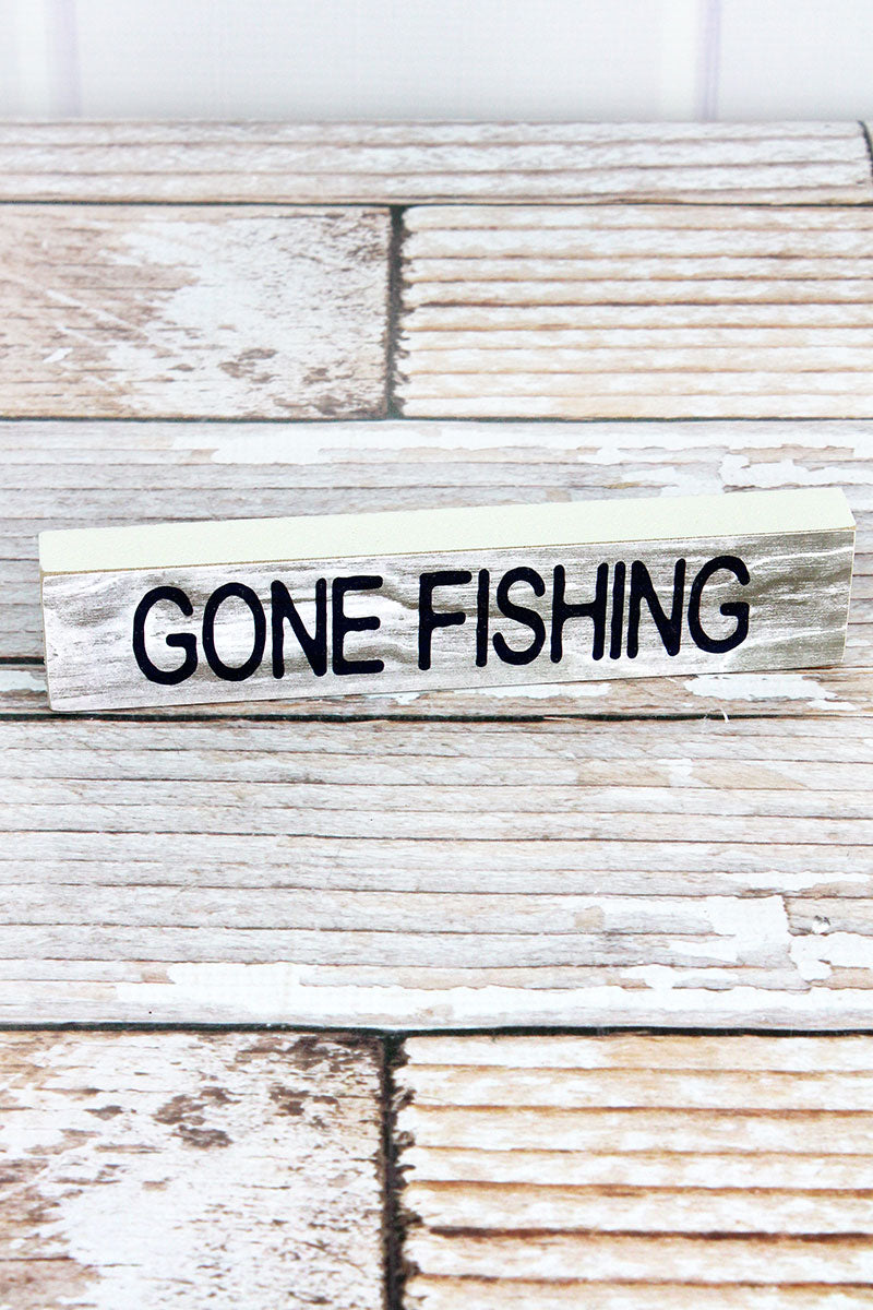 1.5 x 7.25 'Gone Fishing' Wood Block Sign