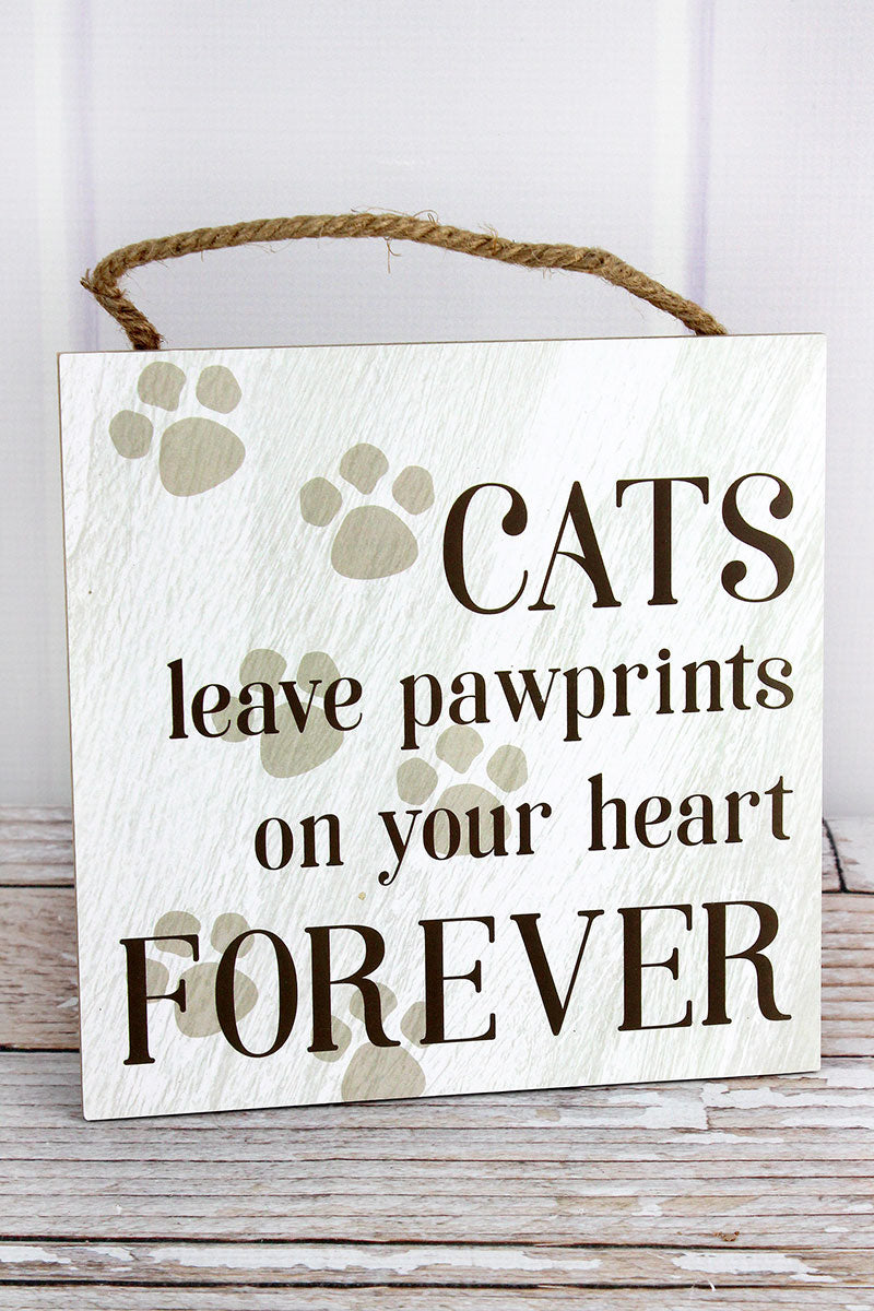 8 x 8 'Cats Leave Pawprints' Wood Wall Sign