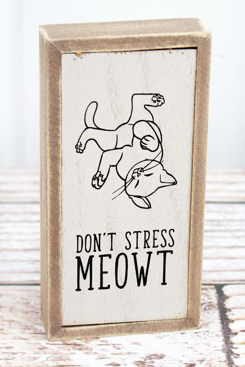 6 x 3 'Don't Stress Meowt' Wood Tabletop Box Sign