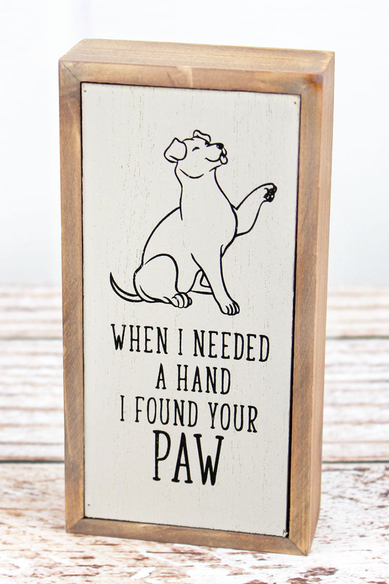 6 x 3 'I Found Your Paw' Wood Tabletop Box Sign