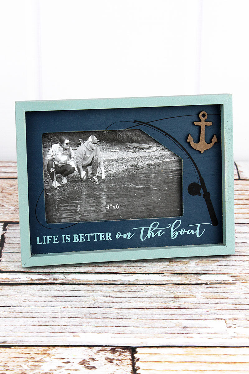 6.25 x 8.5 'Life Is Better On The Boat' Wood 4x6 Photo Frame