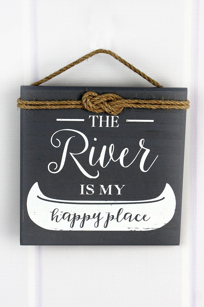 8 x 8 'The River Is My Happy Place' Rope Accented Wood Sign