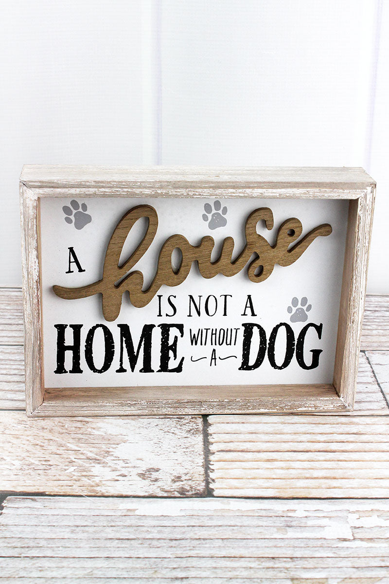 7 x 9.5 'Not A Home Without A Dog' Wood Framed Sign
