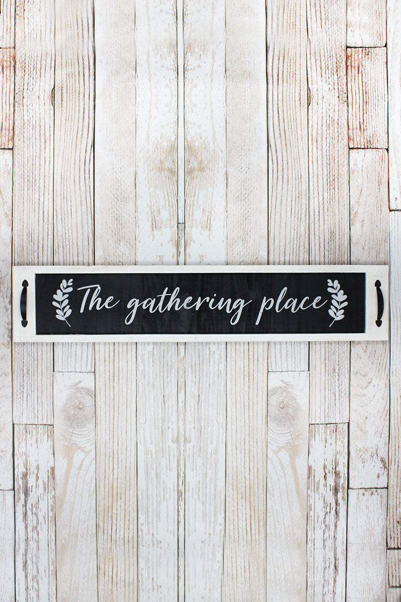 8 x 39 'The Gathering Place' Wood Framed Wall Sign