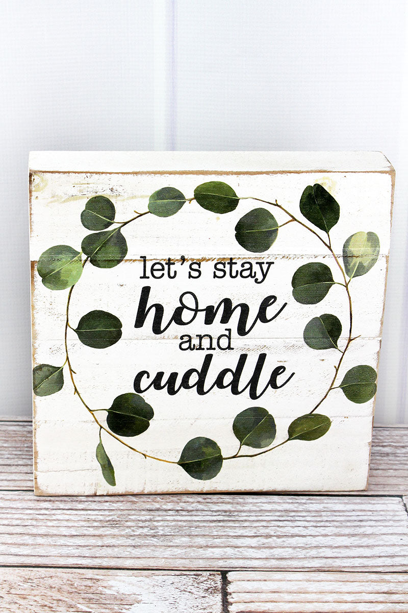 10 x 10 'Let's Stay Home And Cuddle' Wood Box Sign