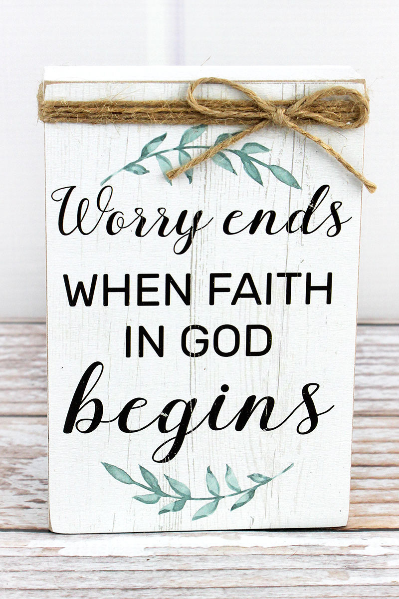 6 x 4  'Worry Ends' Twine Accented Wood Box Sign