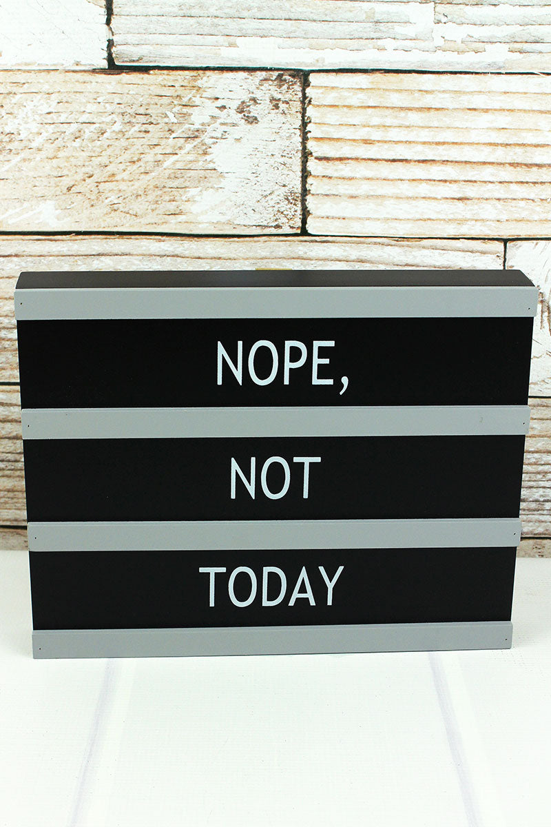9.25 x 11.75 'Nope, Not Today' Letter Board Style Wood Box Sign